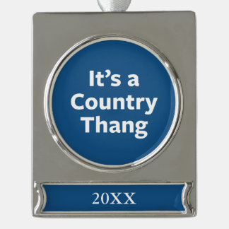 Country Thang Silver Plated Banner Ornament