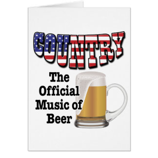 Country: The Official Music of Beer Greeting Card