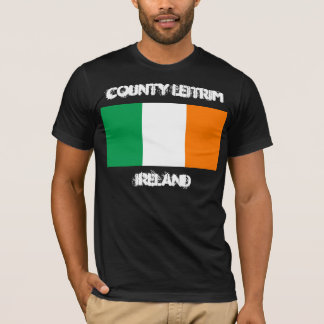 County Leitrim, Ireland with Irish flag T-Shirt