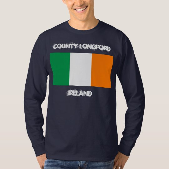 County Longford, Ireland with Irish flag T-Shirt