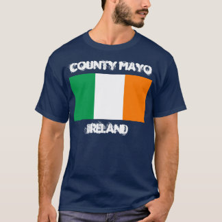 County Mayo, Ireland with Irish flag T-Shirt