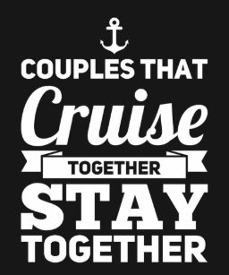 d67ee655 Couples that cruise together stay together T-Shirt