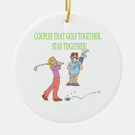 Couples That Golf Together Stay Together Christmas Ornament
