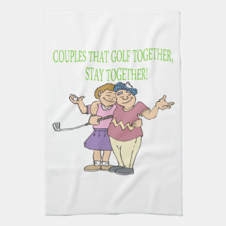 Couples That Golf Together Stay Together Tea Towel