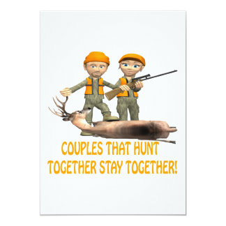 Couples That Hunt Together Stay Together 13 Cm X 18 Cm Invitation Card