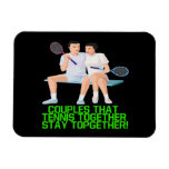 Couples That Tennis Together Magnets
