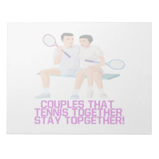 Couples That Tennis Together Notepad