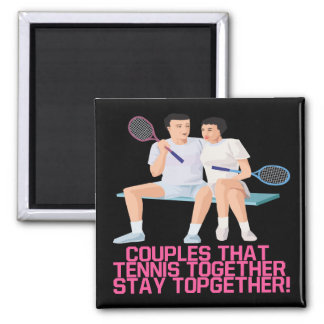 Couples That Tennis Together Square Magnet