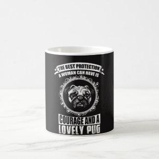 Courage And A Lovely Pug Coffee Mug