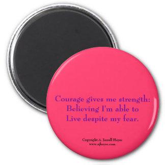 """Courage, Belief, Life"" Haiku Magnet"