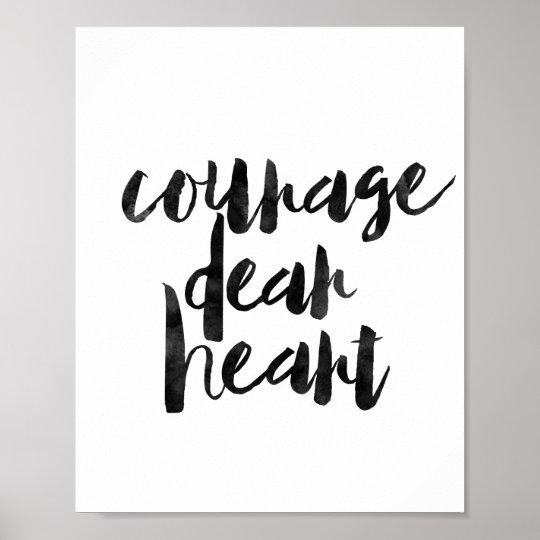 Courage Dear Heart Poster