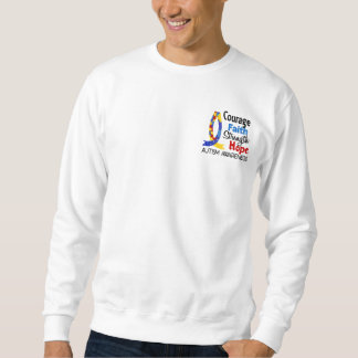 Courage Faith Strength Hope Autism Sweatshirt