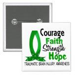 Courage Faith Strength Hope Traumatic Brain Injury Button