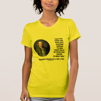 Courage Own Their Faults Resolution Franklin Quote Tees