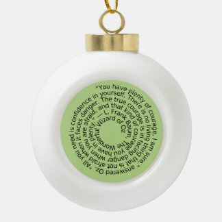 Courage quote christmas tree ornament