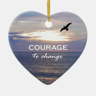 Courage To Change Christmas Ornament