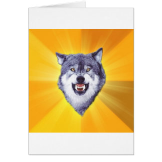 Courage Wolf Advice Animal Internet Meme Card
