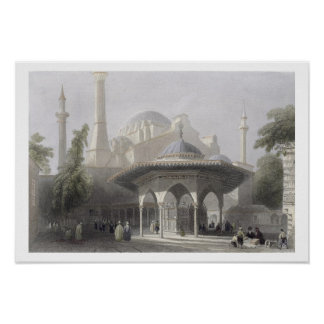 Court and Fountain of St. Sophia, Istanbul, engrav Poster