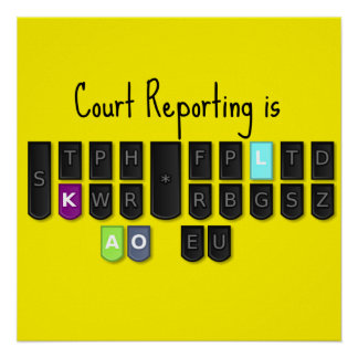 Court Reporting is Cool Steno Keyboard Poster
