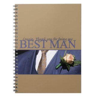 Cousin   best man thank you spiral notebook