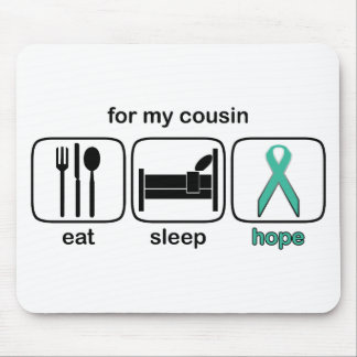 Cousin Eat Sleep Hope - Ovarian Mouse Pads