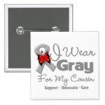 Cousin - Grey Ribbon Awareness 15 Cm Square Badge