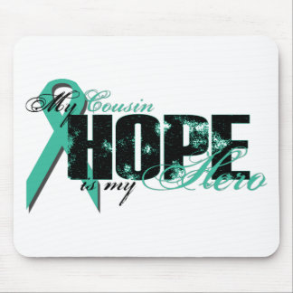 Cousin My Hero - Ovarian Hope Mouse Mats