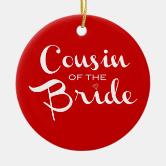 Cousin of Bride White on Red Christmas Ornament