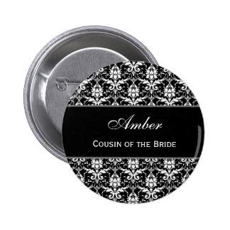 Cousin of the Bride Black White Damask V10 6 Cm Round Badge