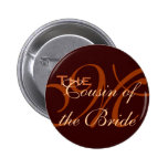 Cousin of the Bride Buttons