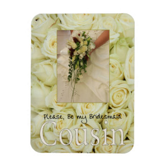 Cousin Please be Bridesmaid Magnet