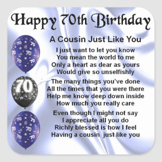 Cousin poem 70th Birthday Square Sticker