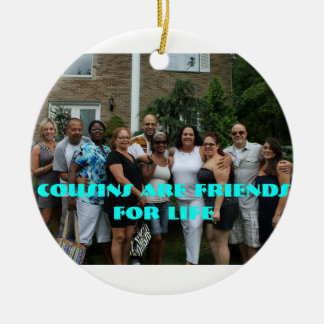 Cousins are Friends for Life Ornament