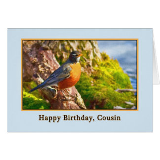 Cousin's Birthday Card with Robin on a Log