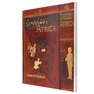 Cover of 'In Darkest Africa: or The Quest, Rescue, Canvas Print