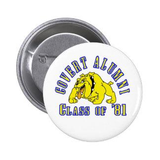 COVERT ALUMNI Class of '81 6 Cm Round Badge
