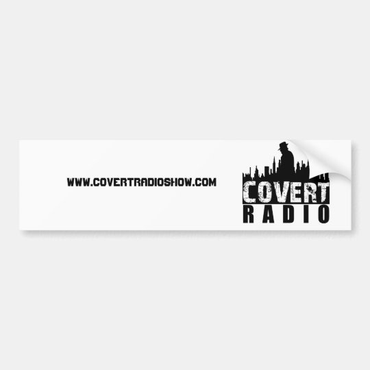 CovertR, www.covertradioshow.com Bumper Sticker