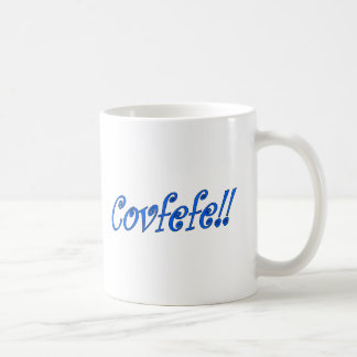 Covfefe 11 oz coffee mug