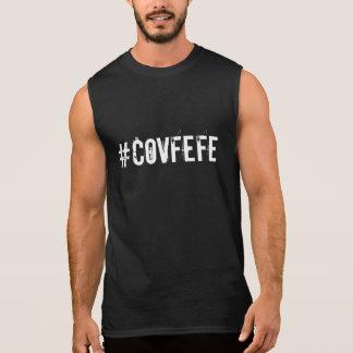 #COVFEFE Covfefe Sleeveless Shirt