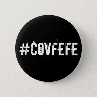 #COVFEFE Covfefe Tweet Twitter Hashtag Trump 6 Cm Round Badge