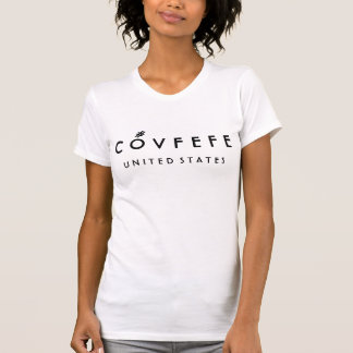COVFEFE United States   Funny Women's White Cotton T-Shirt