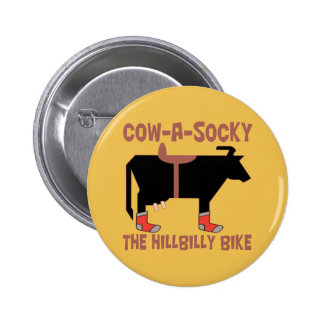 Cow A Socky The Hillbilly Bike Metal Pin 2 Inch Round Button