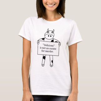 Cow:  Delicious is not... T-Shirt