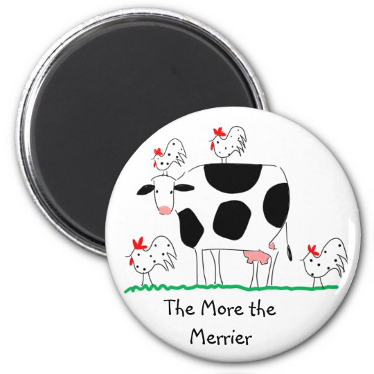 "Cow Magnet ""The More the Merrier"""