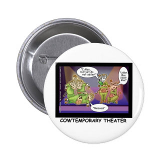 Cow-Temporary Theater Funny Cows Gifts & Tees 6 Cm Round Badge