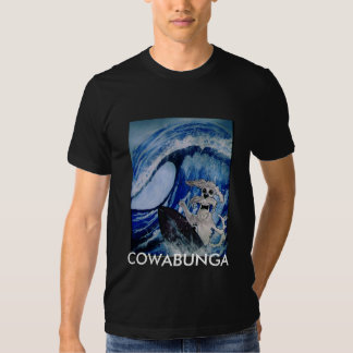 COWABUNGA SHIRTS