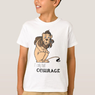 "Cowardly Lion: ""If I Only Had Courage"" T-Shirt"