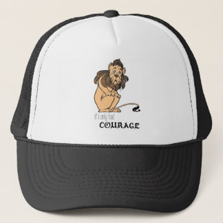 "Cowardly Lion: ""If I Only Had Courage"" Trucker Hat"