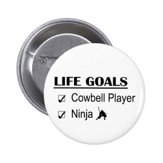 Cowbell Player Ninja Life Goals 6 Cm Round Badge
