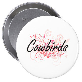 Cowbirds with flowers background 10 cm round badge